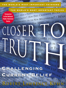 Ebook in inglese Closer to Truth Kuhn, Robert Lawrence