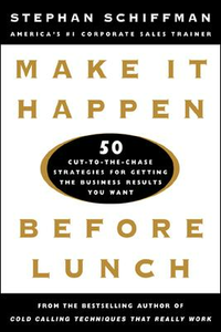 Ebook in inglese Make It Happen Before Lunch Schiffman, Stephan