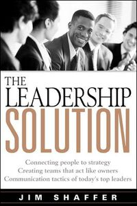 Foto Cover di The Leadership Solution, Ebook inglese di Jim Shaffer, edito da McGraw-Hill