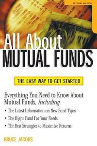 All About Mutual Funds: The Easy Way to Get Started - Bruce Jacobs - cover