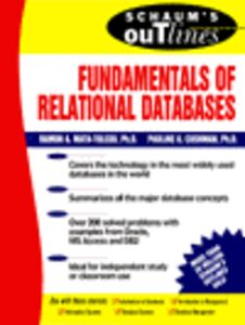 Foto Cover di Fundamentals of Relational Databases, Ebook inglese di Pauline K. Cushman,Ramon A. Mata-Toledo, edito da McGraw-Hill