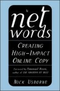 Net Words: Creating High-Impact Online Copy - Nick Usborne - cover