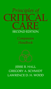 Ebook in inglese Principles of Critical Care Hall, Jesse B. , Schmidt, Gregory A. , Wood, Lawrence D. H.