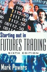 Ebook in inglese Starting Out in Futures Trading Powers, Mark