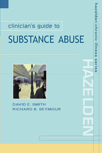 Ebook in inglese Clinician's Guide to Substance Abuse Seymour, Richard B. , Smith, David E.