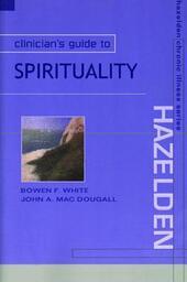 Clinician's Guide to Spirituality