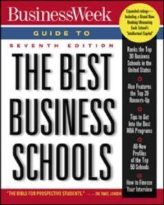 Foto Cover di Business Week Guide To The Best Business Schools, Seventh Edition, Ebook inglese di Jennifer Merritt, edito da McGraw-Hill Education