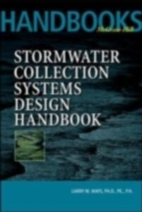 Ebook in inglese Stormwater Collection Systems Design Handbook Mays, Larry