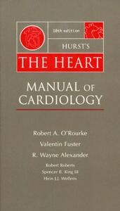 Ebook in inglese Hurst's The Heart: Manual of Cardiology Alexander, R. , Fuster, Valentin , III, Spencer B. King , O'Rourke, Robert