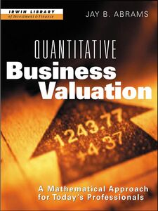 Ebook in inglese Quantitative Business Valuation Abrams, Jay B.