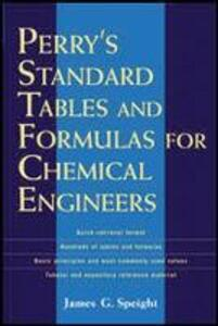 Perry's Standard Tables and Formulae For Chemical Engineers - James Speight - cover