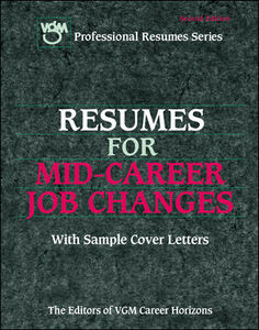 Ebook in inglese Resumes for Mid-Career Job Changers Editors of VGM Career Books