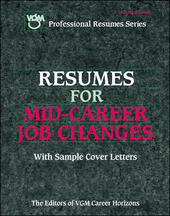 Resumes for Mid-Career Job Changers