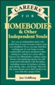 Ebook in inglese Careers for Homebodies & Other Independent Souls Goldberg, Jan