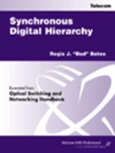 Ebook in inglese Synchronous Digital Hierarchy Bates, Regis J.