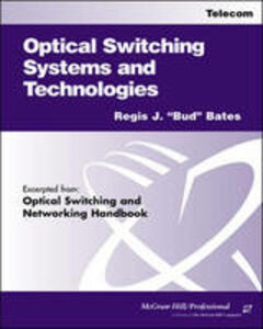 Ebook in inglese Optical Switching Systems and Technologies Bates, Regis J.