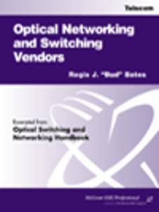 Ebook in inglese Optical Networking and Switching Vendors Bates, Regis J.
