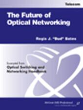 The Future of Optical Networking