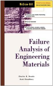 Ebook in inglese Failure Analysis of Engineering Materials Brooks, Charles , Choudhury, Ashok