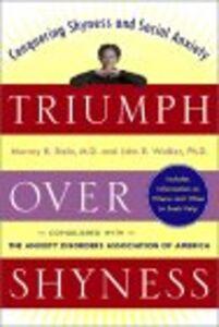 Foto Cover di Triumph Over Shyness, Ebook inglese di Murray B. Stein,John R. Walker, edito da McGraw-Hill