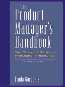 Foto Cover di The Product Manager's Handbook, Ebook inglese di Linda Gorchels, edito da McGraw-Hill