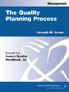 Ebook in inglese The Quality Planning Process Juran, Joseph M.