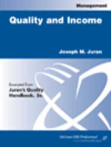 Ebook in inglese Quality and Income Juran, Joseph M.
