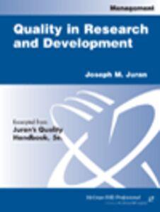 Ebook in inglese Quality in Research and Development Juran, Joseph M.