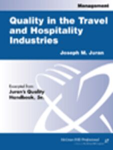 Ebook in inglese Quality in the Travel and Hospitality Industries Juran, Joseph M.
