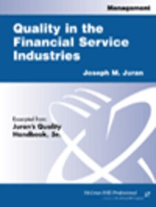 Ebook in inglese Quality in the Financial Services Industries Juran, Joseph M.