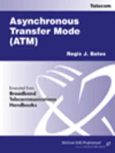 Ebook in inglese Asynchronous Transfer Mode (ATM) Bates, Regis J.