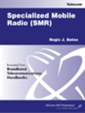 Specialized Mobile Radio (SMR)