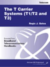 The T Carrier Systems (T1 / T2 and T3)