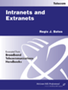 Ebook in inglese Intranets and Extranets Bates, Regis J.