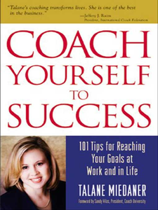 Ebook in inglese Coach Yourself to Success Miedaner, Talane