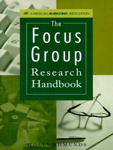 Ebook in inglese The Focus Group Research Handbook Edmunds, Holly