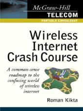 Wireless Internet Crash Course