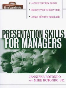Ebook in inglese Presentation Skills for Managers Rotondo, Jennifer , Rotondo, Jr., Mike
