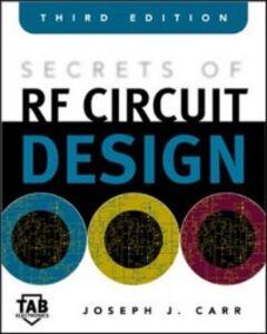 Foto Cover di Secrets of RF Circuit Design, Ebook inglese di Joseph Carr, edito da McGraw-Hill Education