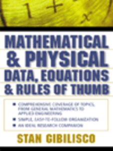 Ebook in inglese Mathematical & Physical Data, Equations & Rules of Thumb Gibilisco, Stan