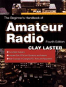 Ebook in inglese The Beginner's Handbook of Amateur Radio Laster, Clay