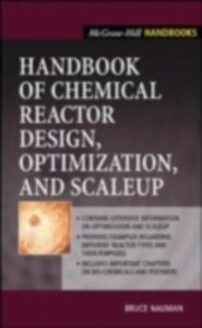 Ebook in inglese Handbook of Chemical Reactor Design, Optimization, and Scaleup Nauman, Bruce