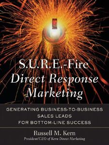 Foto Cover di S. U. R. E.-Fire Direct Response Marketing, Ebook inglese di Russell M. Kern, edito da McGraw-Hill