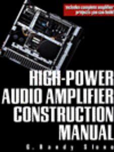 Foto Cover di High-Power Audio Amplifier Construction Manual, Ebook inglese di G. Randy Slone, edito da McGraw-Hill