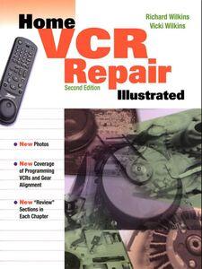 Foto Cover di Home VCR Repair Illustrated, Ebook inglese di Richard Wilkins,Vicki Wilkins, edito da McGraw-Hill
