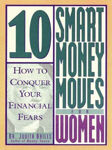 Ebook in inglese 10 Smart Money Moves for Women Briles, Judith
