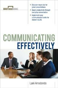 Ebook in inglese Communicating Effectively Arredondo, Lani
