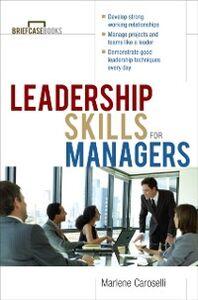 Ebook in inglese Leadership Skills for Managers Caroselli, Marlene