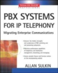 Ebook in inglese PBX Systems for IP Telephony Sulkin, Allan