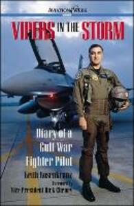 Vipers in the Storm: Diary of a Gulf War Fighter Pilot - Keith Rosenkranz - cover
